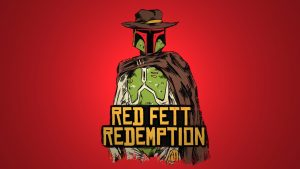 Red Fett Redemption 300x169 Red Fett Redemption