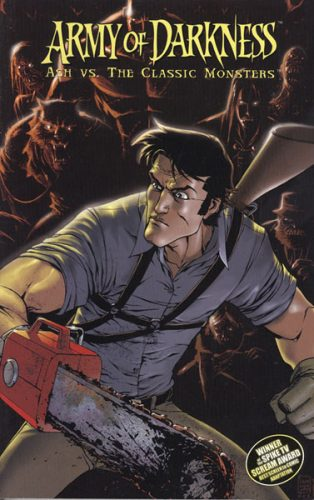ARMY OF DARKNESS ASH VS THE MONSTERS 314x500 ARMY OF DARKNESS ASH VS THE MONSTERS