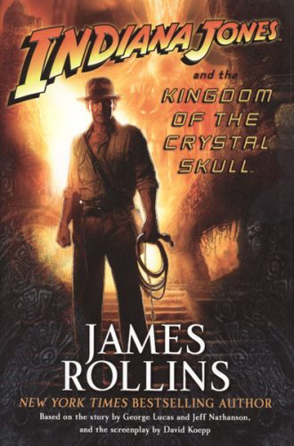 INDIANA JONES KINGDOM OF CRYSTAL SKULL 330x500 INDIANA JONES KINGDOM OF CRYSTAL SKULL